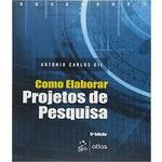 Como Elaborar Projetos de Pesquisa - 05 Ed