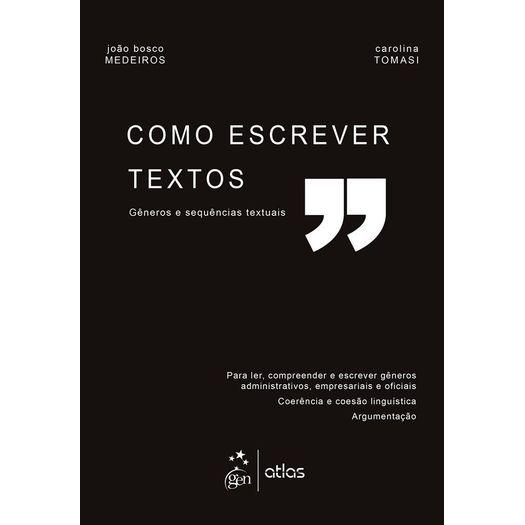 Como Escrever Textos - Atlas