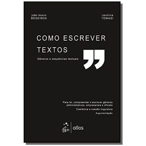 Como Escrever Textos - Generos e Sequencias Textua