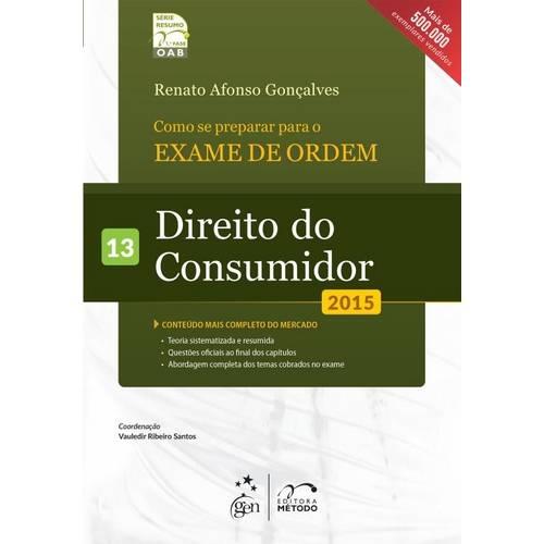 Como se Preparar para a 1ª Fase - Vol. 13 - Direito do Consumidor