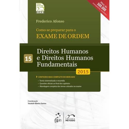 Como se Preparar para a 1ª Fase - Vol. 15 - Direitos Humanos e Direitos Humanos Fundamentais