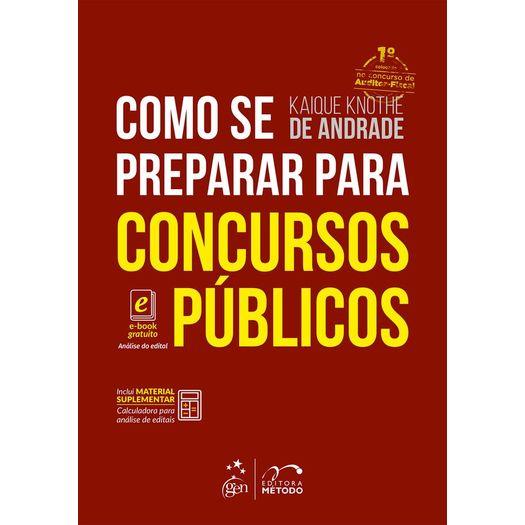 Como se Preparar para Concursos Publicos - Metodo