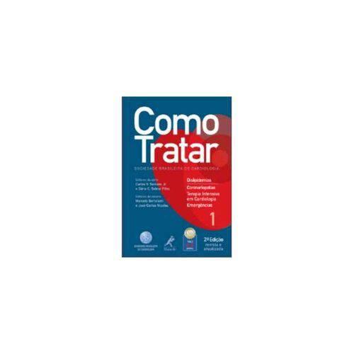 Como Tratar Dislipidemias - Coronariopatias / Terapia Intensiva em Cardiologia / Emergências Vol 1