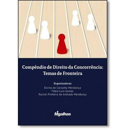 Compêndio de Direito da Concorrência: Temas de Fronteira