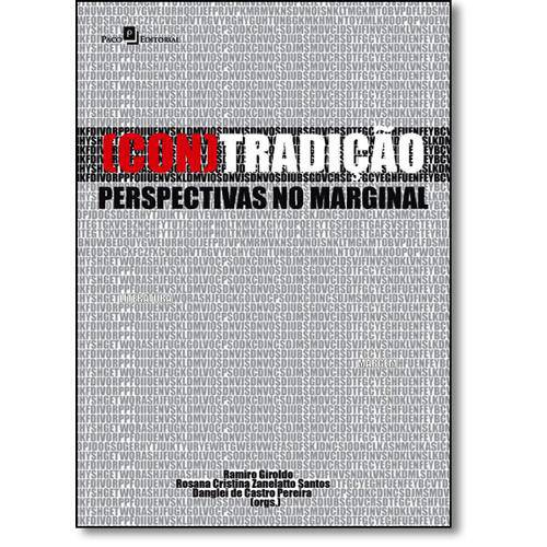 ( Con ) Tradição: Perspectivas no Marginal
