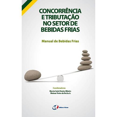 Concorrência e Tributação no Setor de Bebidas Frias: Manual de Bebidas Frias