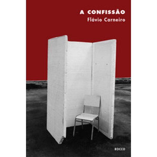 Confissao, a - Rocco - Carneiro