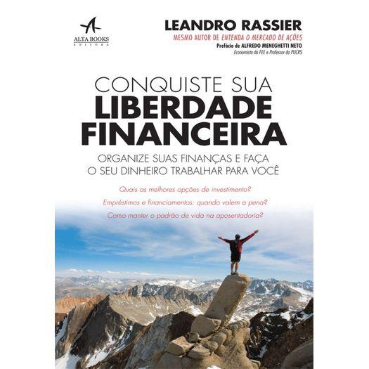 Consquiste Sua Liberdade Financeira - Alta Books