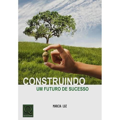 Livro - Construindo um Futuro de Sucesso