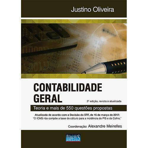 Contabilidade Geral - 2ª Edição - Justino - 2ª Ed.