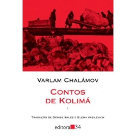 Contos de Kolima - Ed 34