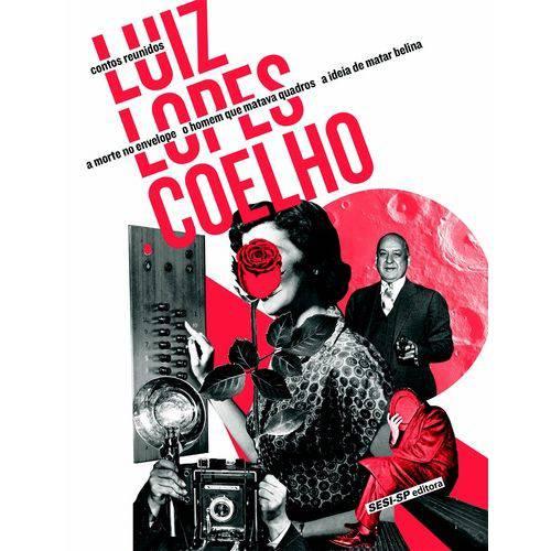 Contos Reunidos: Luiz L. Coelho