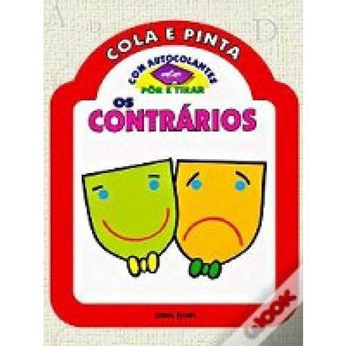 Contrarios, os - Cola e Pinta
