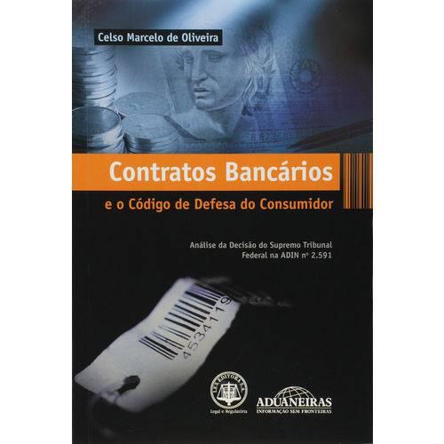 Contratos Bancários e o Código de Defesa do Consumidor