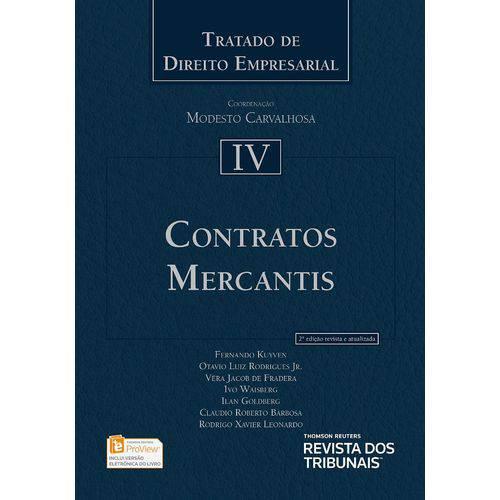 Contratos Mercantis - Tratado de Direito Empresarial - Volume Iv