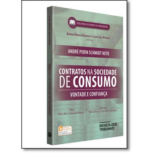 Contratos na Sociedade de Consumo: Vontade e Confiança