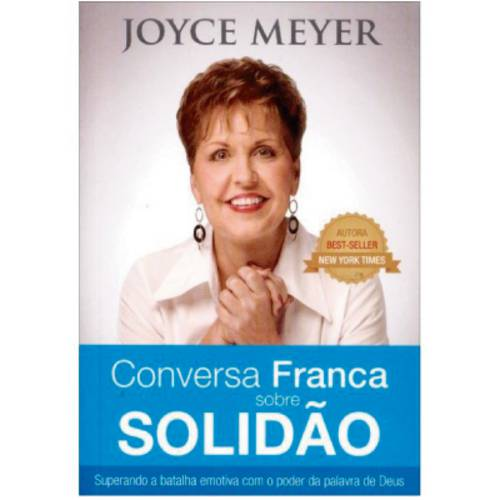 Conversa Franca Sobre Solidão - Joyce Meyer