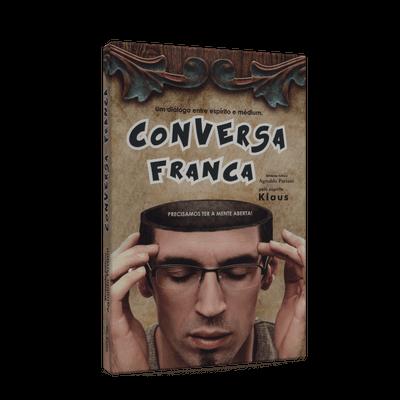 Conversa Franca - um Diálogo Entre Espírito e Médium