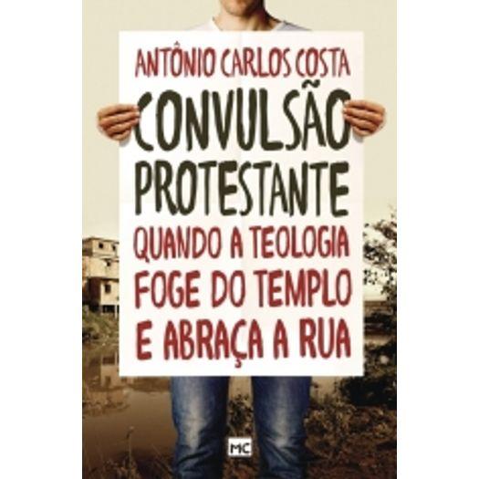 Convulsao Protestante - Mundo Cristao