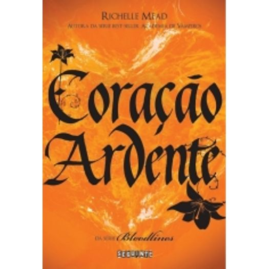 Coracao Ardente - Vol 4 - Seguinte