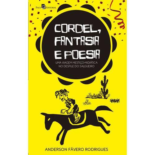 Cordel, Fantasia e Poesia: uma Viagem Mestiço-Midiática no Desfile do Salgueiro