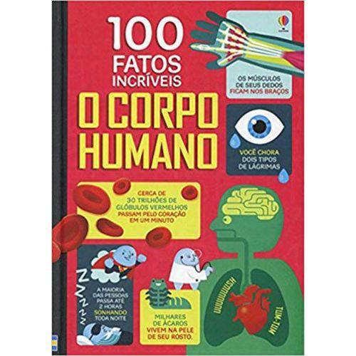 Corpo Humano, o - 100 Fatos Incríveis