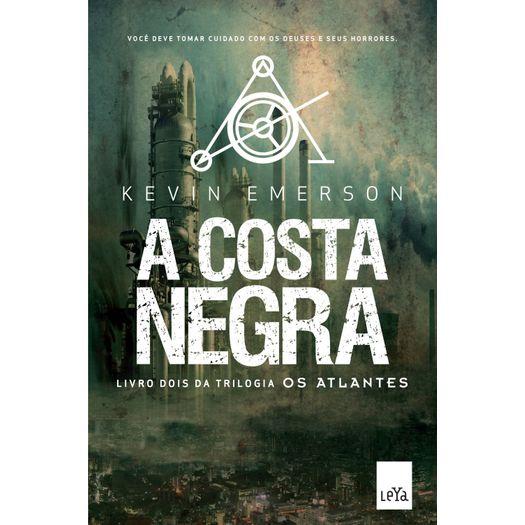 Costa Negra, a - Livro 2 - Leya