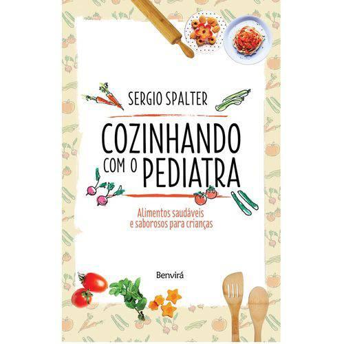 Cozinhando com o Pediatra - Benvira