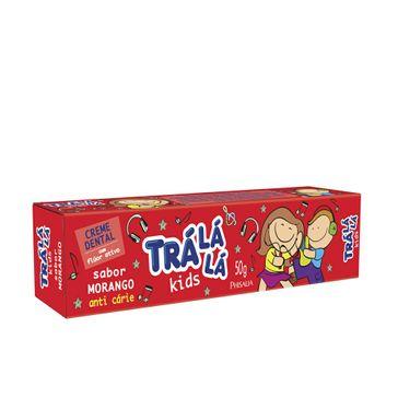 Creme Dental Trá Lá Lá Kids Sabor Morango 50g