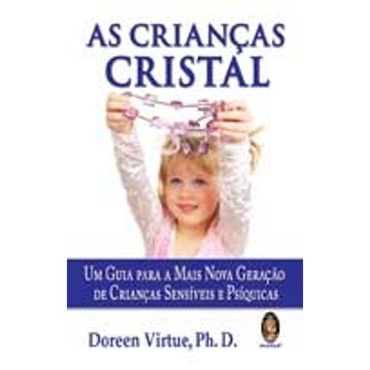 Criancas Cristal, as - Madras