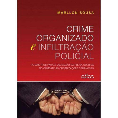 Crime Organizado e Infiltração Policial