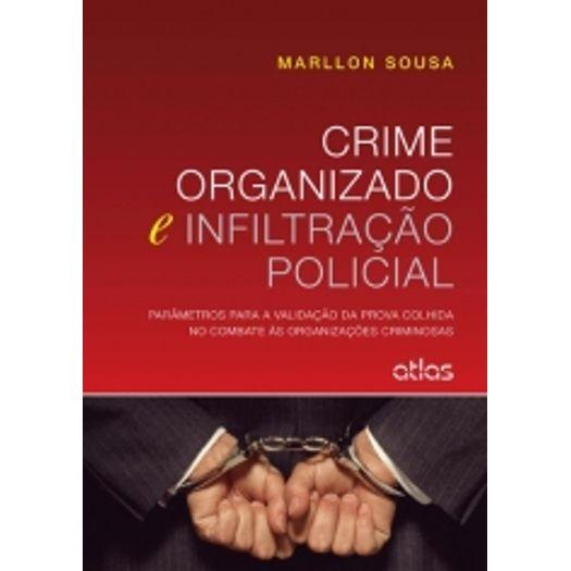 Crime Organizado e Infiltração Polícial