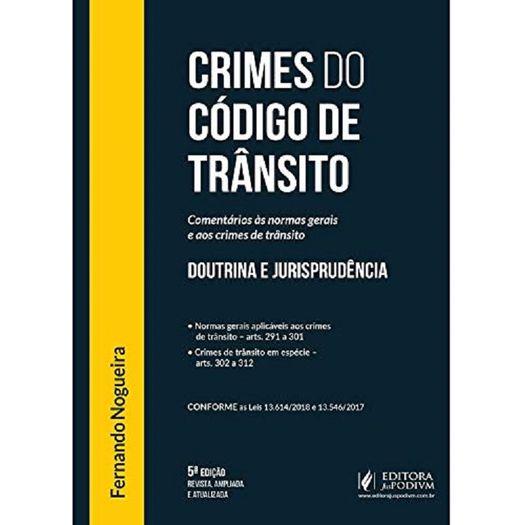Crimes do Codigo de Transito - Juspodivm