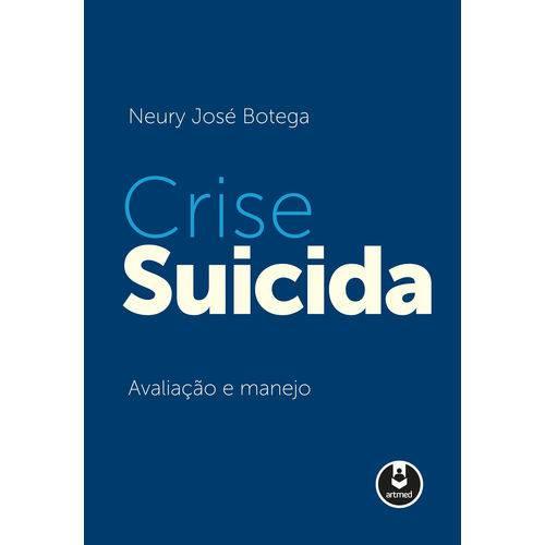 Crise Suicida - 1ª Ed.