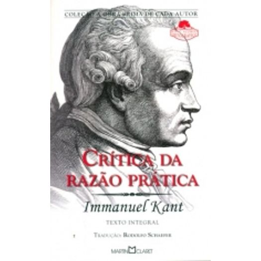 Critica da Razao Pratica - Martin Claret