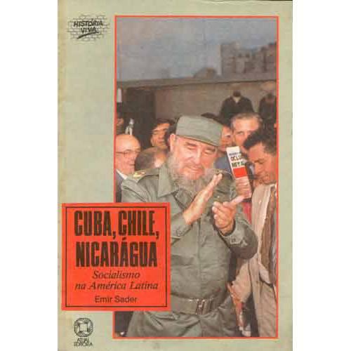 Cuba, Chile, Nicarágua: Socialismo na América Lati