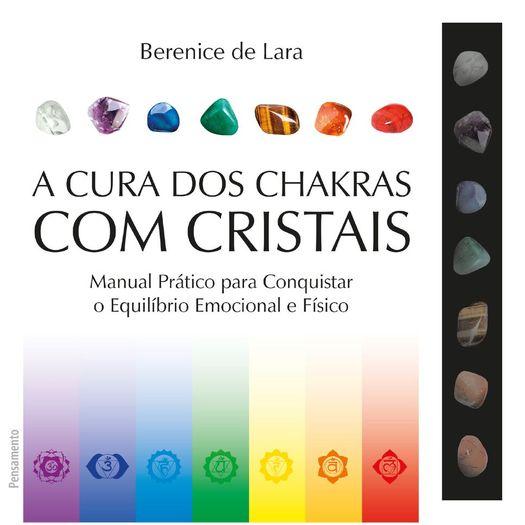 Cura dos Chakras com Cristais, a - Pensamento