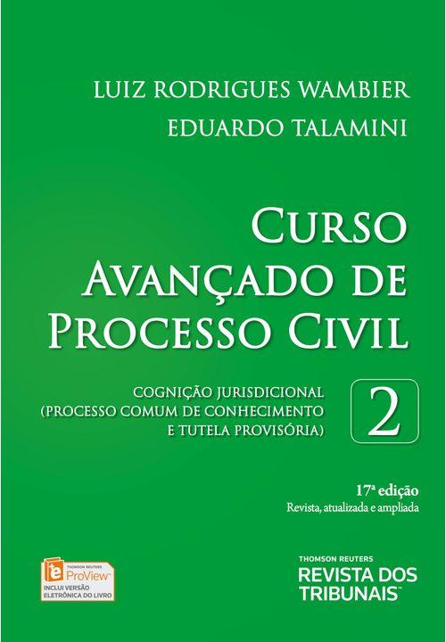 Curso Avançado de Processo Civil - Cognição Jurisprudencial - V.2 - 17ª Edição