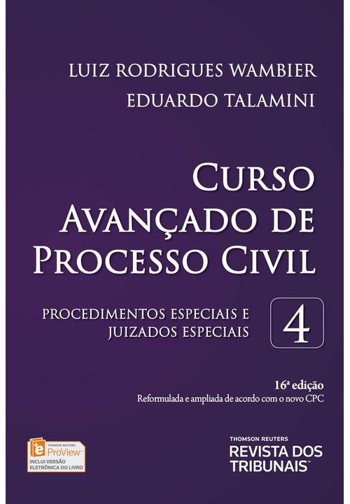 Curso Avançado de Processo Civil - Procedimentos Especiais e Juizados Especiais - V.4 - 16ª Edição