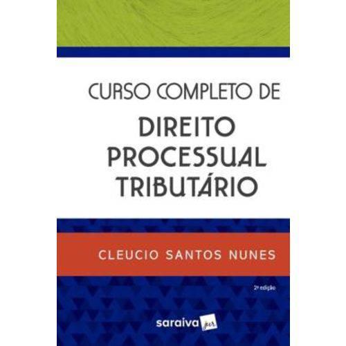 Curso Completo de Direito Processual Tributario - 2ª Ed