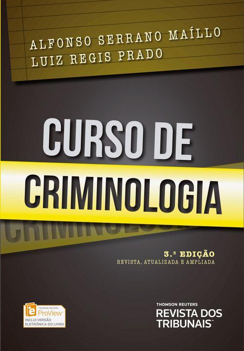 Curso de Criminologia - 3ª Edição