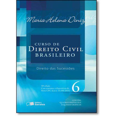 Curso de Direito Civil Brasileiro: Direito das Sucessões - Vol.6