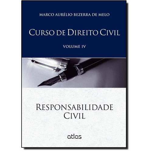 Curso de Direito Civil: Responsabilidade Civil - Vol.4