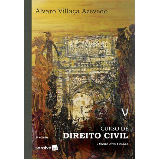 Curso de Direito Civil V - Villaca – Saraiva