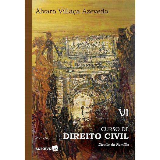 Curso de Direito Civil Vi - Villaca ¿ Saraiva