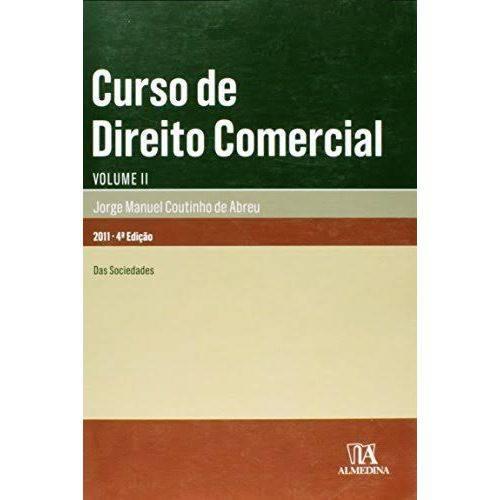 Curso de Direito Comercial: das Sociedades - Volume 2