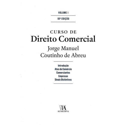 Curso de Direito Comercial - Volume I
