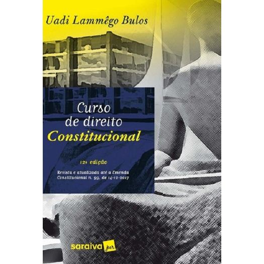 Curso de Direito Constitucional - Bulos - Saraiva
