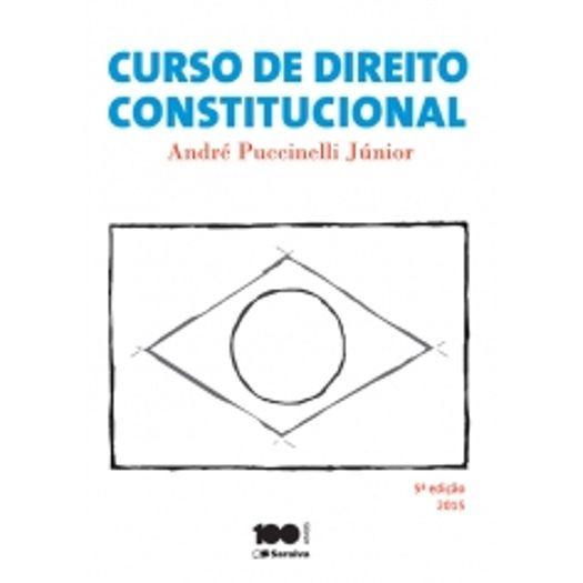 Curso de Direito Constitucional - Puccinelli - Saraiva