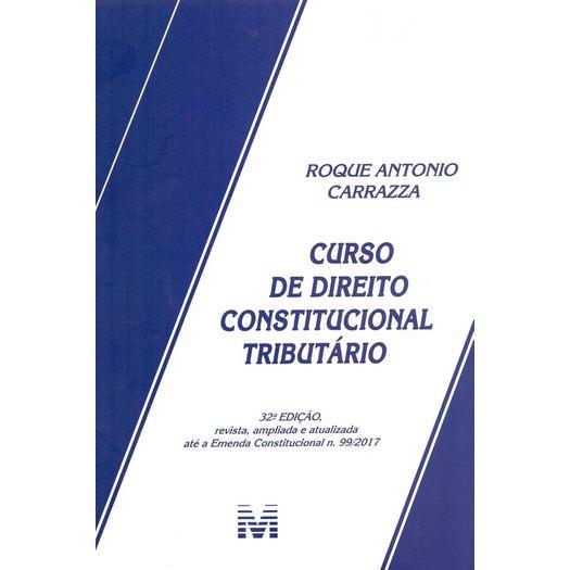 Curso de Direito Constitucional Tributario - Malheiros